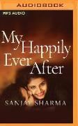 Cover-Bild zu Sharma, Sanjay: My Happily Ever After