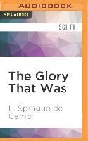 Cover-Bild zu Camp, L. Sprague: GLORY THAT WAS M