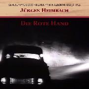 Cover-Bild zu Heimbach, Jürgen: Die Rote Hand