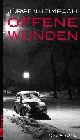 Cover-Bild zu Heimbach, Jürgen: Offene Wunden