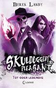 Cover-Bild zu Skulduggery Pleasant (Band 14) - Tot oder lebendig von Landy, Derek