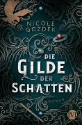 Cover-Bild zu Die Gilde der Schatten von Gozdek, Nicole