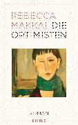 Cover-Bild zu Die Optimisten (eBook) von Makkai, Rebecca