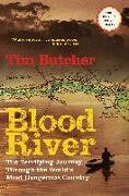Cover-Bild zu Butcher, Tim: Blood River: The Terrifying Journey Through the World's Most Dangerous Country
