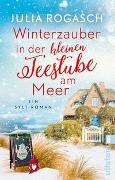 Cover-Bild zu Rogasch, Julia: Winterzauber in der kleinen Teestube am Meer