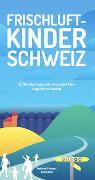 Frischluftkinder Schweiz von Schoutens, Melinda