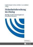 Cover-Bild zu Steiger, Saskia (Hrsg.): Sicherheitsforschung im Dialog (eBook)