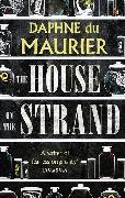 Cover-Bild zu Du Maurier, Daphne: The House on the Strand