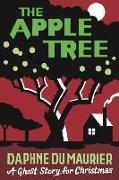 Cover-Bild zu du Maurier, Daphne: The Apple Tree