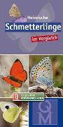 Cover-Bild zu Heimische Schmetterlinge im Vergleich von Quelle & Meyer Verlag (Hrsg.)