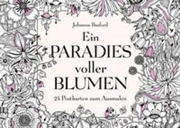 Ein Paradies voller Blumen von Basford, Johanna