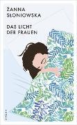Cover-Bild zu Sloniowska, Zanna: Das Licht der Frauen