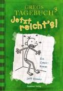 Gregs Tagebuch 3 - Jetzt reicht's! von Kinney, Jeff