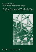 Cover-Bild zu Stiftung Bibliothek Werner Oechslin, Einsiedeln (Hrsg.): Eugène Emmanuel Viollet-le-Duc