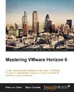 Cover-Bild zu Oven, Peter Von: Mastering Vmware Horizon 6