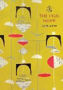 Cover-Bild zu Leighton, Sophie: The 1950s Home