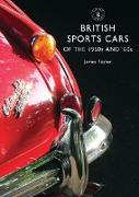 Cover-Bild zu Taylor, James: British Sports Cars of the 1950s and '60s