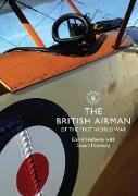Cover-Bild zu Hadaway, David: The British Airman of the First World War