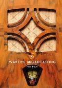 Cover-Bild zu Brown, Mike: Wartime Broadcasting