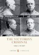 Cover-Bild zu Storey, Neil R.: The Victorian Criminal