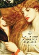 Cover-Bild zu Downing, Sarah Jane: Beauty and Cosmetics 1550 to 1950