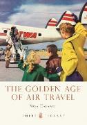 Cover-Bild zu Hadaway, Nina: The Golden Age of Air Travel