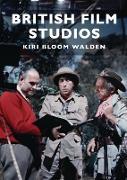 Cover-Bild zu Walden, Kiri Bloom: British Film Studios