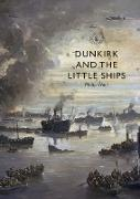 Cover-Bild zu Weir, Philip: Dunkirk and the Little Ships