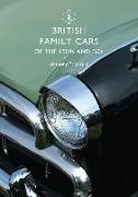 Cover-Bild zu Pritchard, Anthony: British Family Cars of the 1950s and '60s