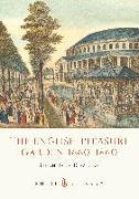 Cover-Bild zu Downing, Sarah Jane: The English Pleasure Garden 1660-1860