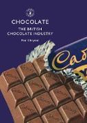 Cover-Bild zu Chrystal, Paul: Chocolate: The British Chocolate Industry