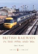 Cover-Bild zu Morse, Greg: British Railways in the 1970s and '80s