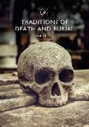 Cover-Bild zu Frisby, Helen: Traditions of Death and Burial