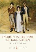 Cover-Bild zu Downing, Sarah Jane: Fashion in the Time of Jane Austen