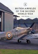 Cover-Bild zu Hadaway, Stuart: British Airfields of the Second World War