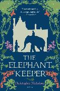 Cover-Bild zu Nicholson, Christopher: The Elephant Keeper