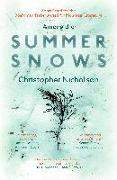Cover-Bild zu Nicholson, Christopher: Among the Summer Snows: In Search of Scotland's Last Snows