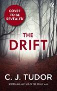 Cover-Bild zu The Drift (eBook) von Tudor, C. J.