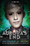 Cover-Bild zu Kaufman, Amie: Aurora's End (eBook)
