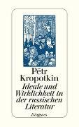 Cover-Bild zu Kropotkin, Pëtr: Ideale und Wirklichkeit in der russischen Literatur