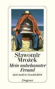 Cover-Bild zu Mrozek, Slawomir: Mein unbekannter Freund