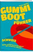 Cover-Bild zu Gummibootführer Schweiz von Eberle, Iwona