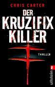Cover-Bild zu Carter, Chris: Der Kruzifix-Killer