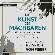 Cover-Bild zu Die Kunst des Machbaren (Audio Download) von Pierer, Heinrich von
