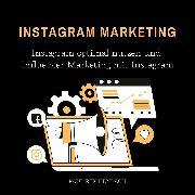 Cover-Bild zu Instagram Marketing (Audio Download) von Reichenbach, Paul