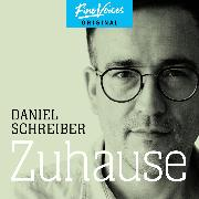 Cover-Bild zu Zuhause (ungekürzt) (Audio Download) von Schreiber, Daniel