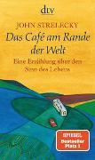 Das Café am Rande der Welt von Strelecky, John