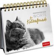 Cover-Bild zu Groh Redaktionsteam (Hrsg.): Inspirierende Worte für Katzenfreunde