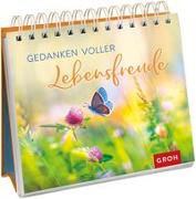 Cover-Bild zu Groh Redaktionsteam (Hrsg.): Gedanken voller Lebensfreude