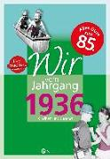 Cover-Bild zu Wir vom Jahrgang 1936 - Kindheit und Jugend von Nolte, Jürgen